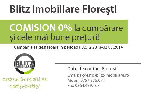 Comision 0% la cumparare si cele mai bune preturi pentru clientii Blitz Imobiliare Floresti !