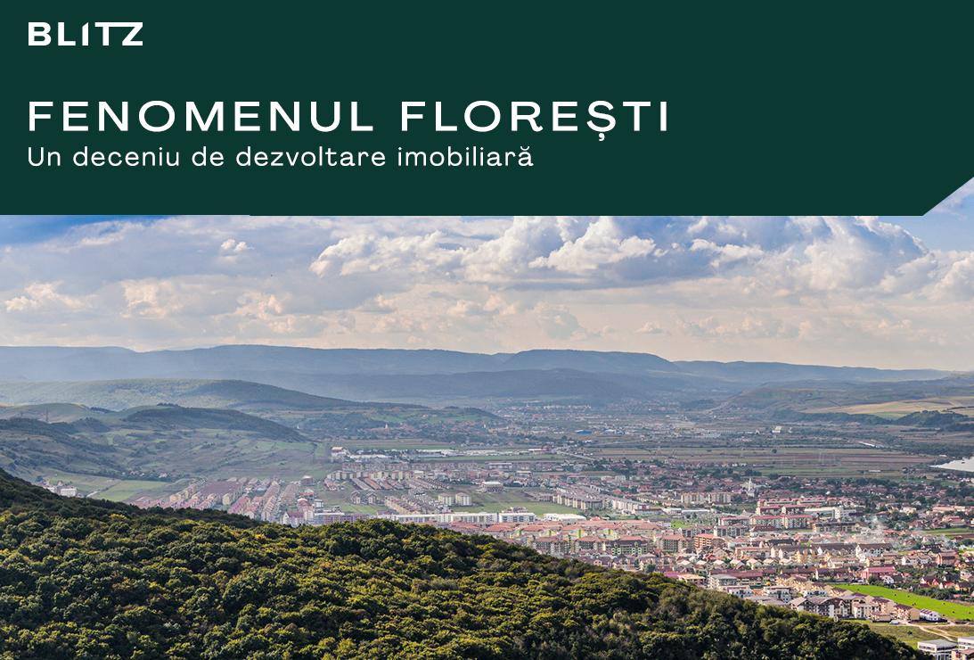 Fenomenul Florești – un deceniu de dezvoltare imobiliară